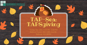 Tap-SEA Presents: TAPSgiving!