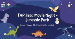 TAP-Sea: Movie Night - Jurassic Park