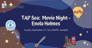 TAP-Sea: Movie Night - Enola Holmes