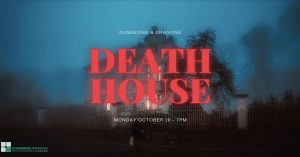 TAP-Sea: Dungeons & Dragons // Death House