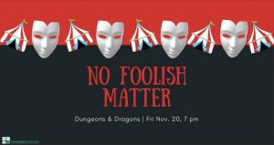 TAP-Sea: Dungeons & Dragons // No Foolish Matter