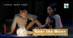 TAP Watch Party: Over the Moon [Virtual]