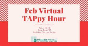 Feb Virtual TAPpy Hour