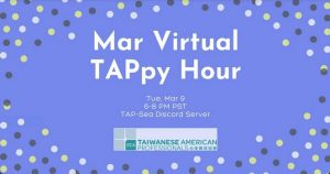 March Virtual TAPpy Hour