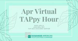Apr Virtual TAPpy Hour