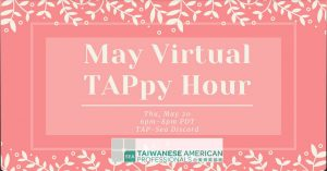 May Virtual TAPpy Hour