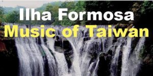 TAP-Seattle- Ilha Formosa: Music of Taiwan @ Benaroya Hall | Seattle | WA | United States