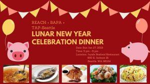TAPS & REACH & BAPA's Lunar New Year Celebration Dinner @ Joyale Seafood Restaurant | Seattle | WA | United States