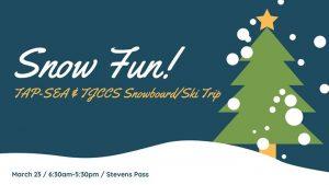 TAP-Sea & Tjccs: Snowboard/Ski Trip @ Stevens Pass Mountain Resort | Leavenworth | WA | United States