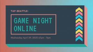 TAP-Sea: April Game Night Online